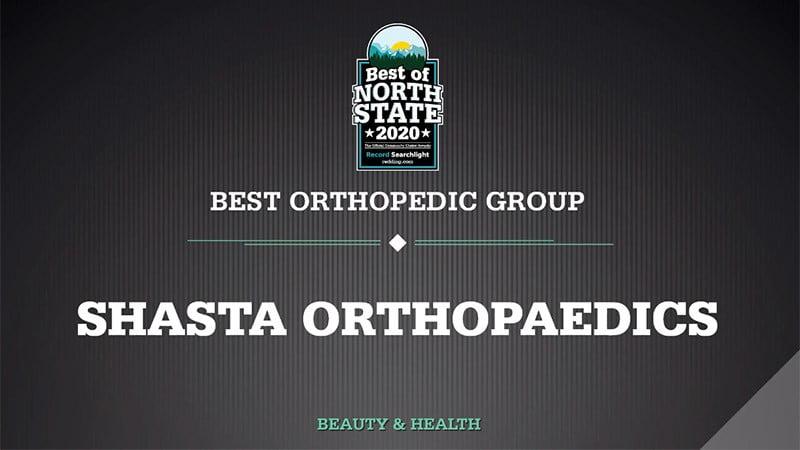Shasta Orthopaedics Voted Best Orthopedic Group In Shasta County